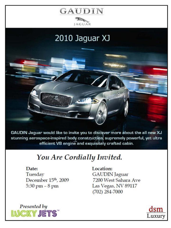 2010 Jaguar XJ Launch Party presented by Lucky Jets