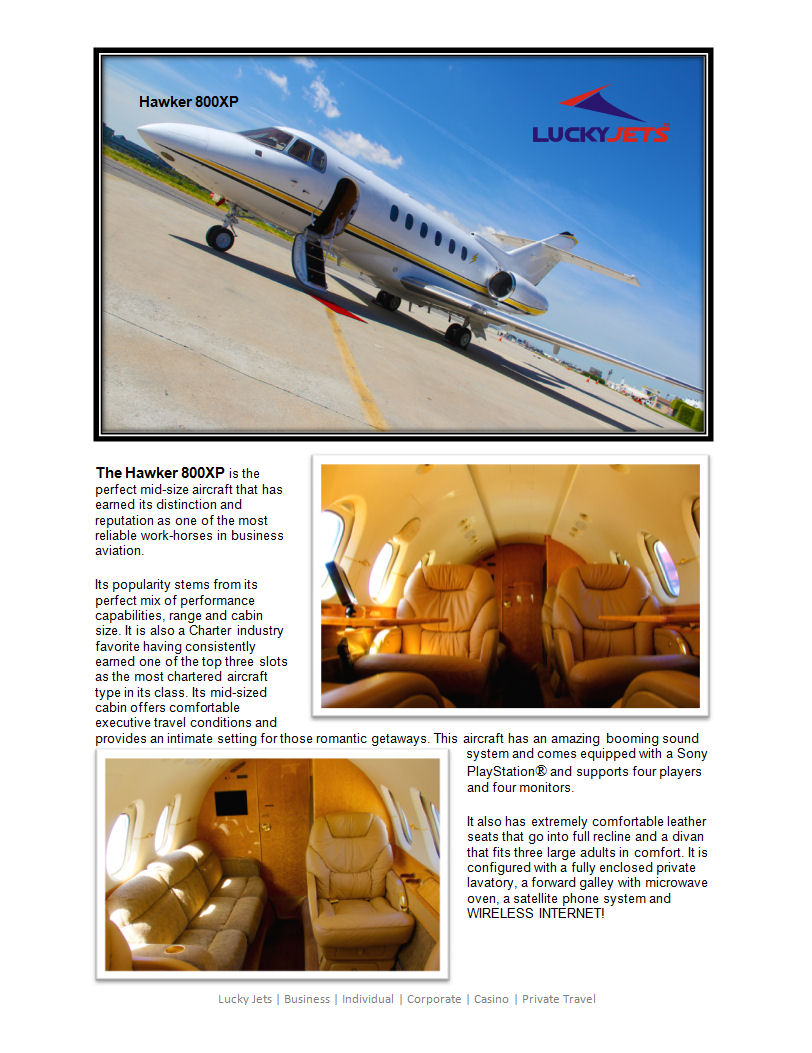 Hawker 800XP Empty Leg Deals and deadhead specials arranged by Lucky Jets 888-858-2595