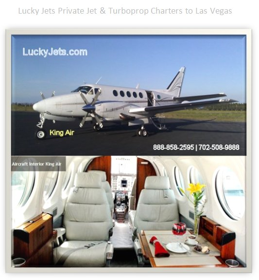 Air Charter A King Air 100 200 Or 350 To Las Vegas  Lucky Jets  From Van